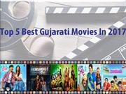 Top 5 Best Gujarati Movies In 2017