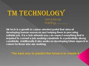 TM Technology- get jobs by training