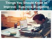 Things You Should Know to Improve Business Budgeting & Forecasting
