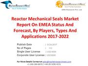 Reactor Mechanical Seals Market Report On EMEA Status And Forecast, By