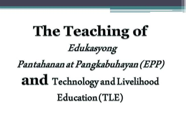 Principles of Teaching 2:EPP And TLE |authorSTREAM