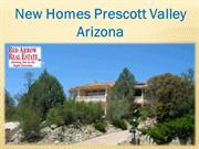 New Homes Prescott Valley Arizona