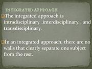 INTEGRATED APPROACH