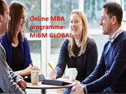 Online MBA programmes are likewise offered by the set up MBA schools