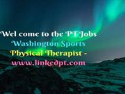 PT Jobs Washington Sports Physical Therapist - www.linkedpt.com
