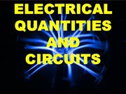 ELECTRICAL QUANTITIES AND CIRCUITS