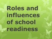 Rules and influences of school readiness