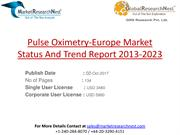 Pulse Oximetry-Europe Market Status And Trend Report 2013-2023