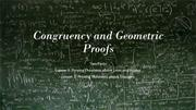 Teacher Lecture Lesson - Congruency and Geometric Proofs - Part 1 Angl