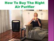 How To Buy The Right Air Purifier
