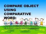 Compare object using comparative word
