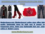 Modernluxury Fashion Items 353 3rd Avenue #280, NY