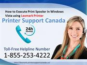 How To Execute Print Spooler in Windows Vista using Lexmark Printer