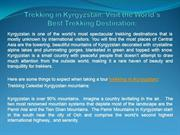 Trekking in Kyrgyzstan: Visit the World's Best Trekking Destination