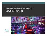 Surprising facts about bumper cars