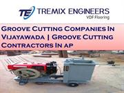 Groove Cutting Companies In Vijayawada