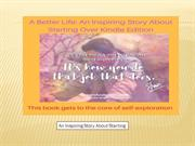 A Better Life - An Inspiring Story About Starting Over By Shawn L Ande