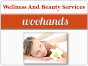 Exceptional Wellness and Beauty Service from Wohands