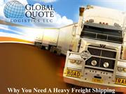 Why You Need A Heavy Freight Shipping