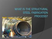 What is the Structural Steel Fabrication Process