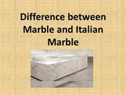 Difference between Marble and Italian Marble