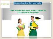FIVE THINGS TO DO ON A DAILY BASIS TO KEEP YOUR HOME CLEAN