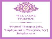 Physical Therapist Jobs, Employment in New York, NY   linkedpt.com