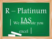 R – Platinum IAS - Best IAS Coaching