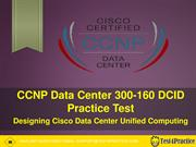 300-160 Practice Test - Get Valid Cisco 300-160 exam questions answers