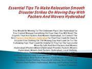 Essential Tips To Make Relocation Smooth Disaster Strikes On Moving Da