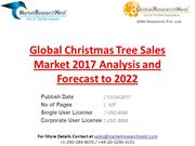 Global Christmas Tree Sales Market 2017 Analysis and Forecast to 2022