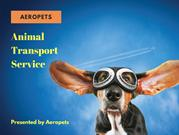 Aeropets Animal and Pet Transport Services