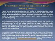 Some Details About Banner Fabrics & Inkjet Printing Process