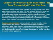 Discover The Polyester Satin Inkjet Fabric That Runs Through Inkjet Pr