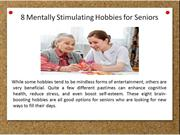 8 Mentally Stimulating Hobbies for Seniors