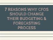 CFOs - The Need to Change Your Budgeting & Forecasting Process
