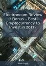 Electroneum-Review-Bonus–Best-Cryptocurrency-to-Invest-in-2017