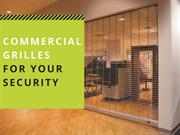 Commercial Grilles For Your Business