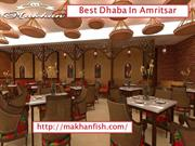 Street food in amritsar- makhanfish- Restaurant in amritsar- Famous re