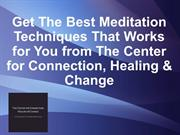 Get The Best Meditation Techniques That Work for You from CCHA