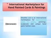 International Marketplace for Hand Painted Cards & Paintings