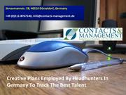 Creative Plans Employed By Headhunters In Germany To Track The Best Ta
