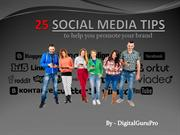 25 social media tips by SMO Company Delhi Ncr, India