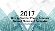 How to Transfer Photos Between Android Phone and Computer