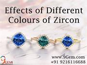 Effects Of Different Colors Of Zircon