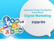 Important Things You Need to Know About Digital Marketing