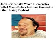 John Eric de Titta Wrote a Screenplay called Manic Ride