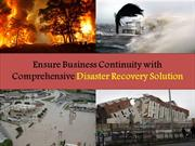 Ensure Business Continuity with Comprehensive Disaster Recovery Soluti