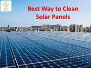Best Way To Clean Solar Panels | How To Clean Solar Panels