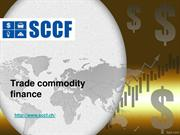 Trade commodity finance – Different financing options for corporations